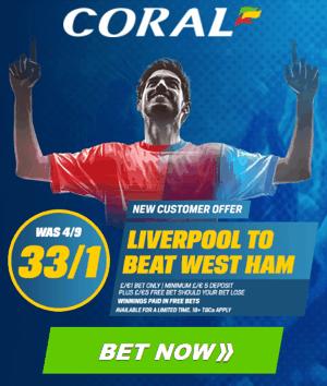 Coral: Liverpool v West Ham enhanced odds