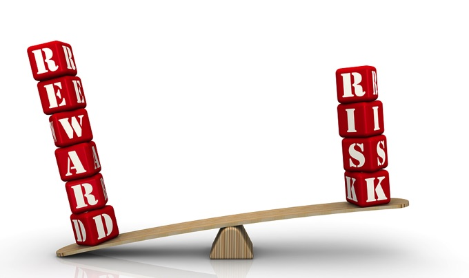 Reward outweighs risk concept